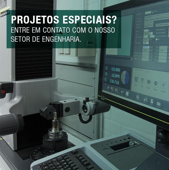 Projetos Especiais - Entre em contato com nosso setor de engenharia
